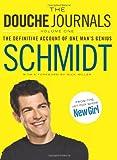 The Douche Journals - Volume 1