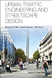 img - for Urban Traffic Engineering and Streetscape Design book / textbook / text book