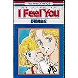 I Feel You / 野間 美由紀 のシリーズ情報を見る