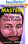Dialogues with the Masters: The Way B...