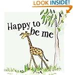 Happy To Be Me (Safari Book 1)