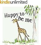Happy To Be Me (Safari Series Book 1)