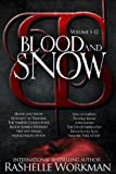 Blood and Snow: Volumes 1-12 (Blood and Snow (Season One))