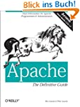 Apache: The Definitive Guide: The Def...