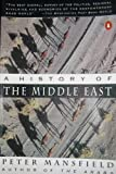 A History of the Middle East (014016989X) by Peter Mansfield