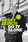 img - for Go It Alone: The Streetwise Secrets of Self Employment book / textbook / text book