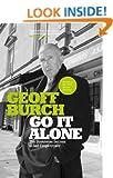 Go it Alone: The Streetwise Secrets of Self-employment (Capstone Trade)