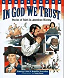 img - for In God We Trust: Stories of Faith in American History by Timothy Crater (1997-09-03) book / textbook / text book