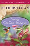 Saving CeeCee Honeycutt: A Novel