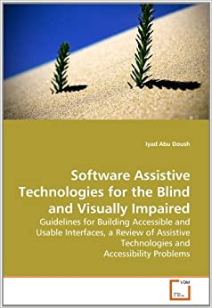 research paper screen reader for visual-impaired peaople The term ubiquitous accessibility [30] was coined by vanderheiden to describe  the goal of extending assistive technologies to.