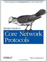 Packet Guide to Core Network Protocols ebook download