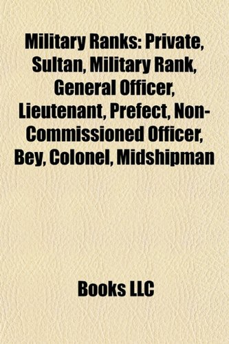 Military ranks: Private, Sultan, Military rank, General officer, Lieutenant, Prefect, Non-commissioned officer, Bey, Colonel, Midshipman