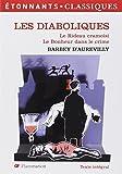 Les Diaboliques ; Le Rideau cramoisi ; Le Bonheur dans le crime