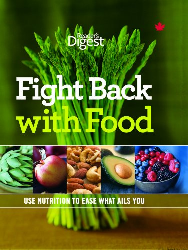 Fight Back with Food : Use Nutrition to Heal What Ails You