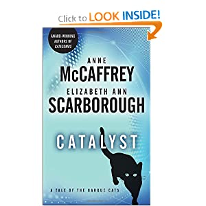 Catalyst: A Tale of the Barque Cats by Anne McCaffrey and Elizabeth Ann Scarborough