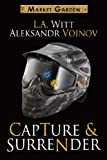 Capture & Surrender (Market Garden Book 5) (English Edition)