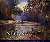 img - for Painting Indiana: Portraits of Indiana's 92 Counties book / textbook / text book