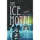 The Ice Hotel ~ MC Foley