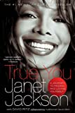 True You: A Journey to Finding and Loving Yourself (1416587373) by Jackson, Janet