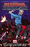 img - for Deadpool: The Ones With Deadpool book / textbook / text book