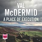 A Place of Execution Audiobook by Val McDermid Narrated by Paddy Glynn