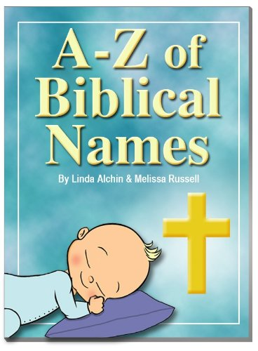 A to Z of Biblical Baby Names