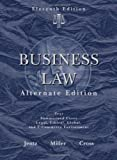 img - for Business Law, Alternate Edition 11th Edition by Jentz, Gaylord A.; Miller, Roger LeRoy; Cross, Frank B. published by South-Western College/West Hardcover book / textbook / text book
