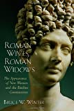 img - for Roman Wives, Roman Widows: The Appearance of New Women and the Pauline Communities book / textbook / text book