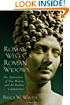 Roman Wives, Roman Widows: The Appear...