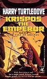 Krispos the Emperor (Tales of Krispos) Harry Turtledove