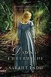 Dawn at Emberwilde (A Treasures of Surrey Novel)