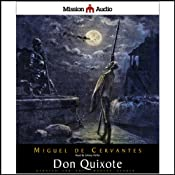Don Quixote (Adapted for Modern Listeners) | [Miguel de Cervantes Saavedra]