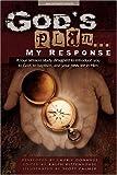 God's Plan... My Response [Paperback]