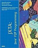 img - for JXTA: Java P2P Programming by Daniel Brookshier (2002-04-01) book / textbook / text book