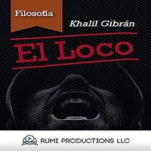 El Loco [The Madman] Audiobook