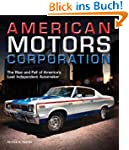 American Motors Corporation: The Rise...