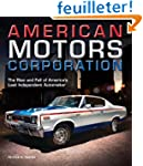 American Motors Corporation: The Rise...
