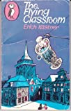 The Flying Classroom (Puffin Books) (0140303111) by Erich Kastner