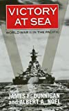 Victory at Sea: World War Ii in the Pacific (0688149472) by Dunnigan, James F.