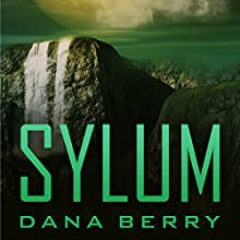 Sylum Audiobook by Dana Berry Narrated by Theo Holland