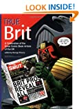 True Brit: A Celebration of the Great Comic Book Artists of the UK