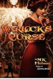 The Warlock's Curse by M.K. Hobson