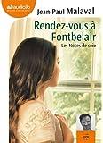 Rendez-vous à Fontbelair - Les noces de soie 3: Livre audio 1 CD MP3 - 573 Mo