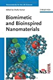 img - for Biomimetic and Bioinspired Nanomaterials book / textbook / text book