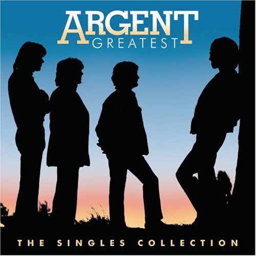 Argent - Greatest: The Singles Collection - Zortam Music