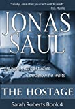 The Hostage (Sarah Roberts Series Book Four)