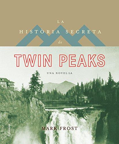 La història secreta de Twin Peaks