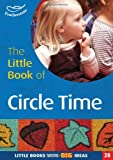 Little Book of Circle Time (Little Books)