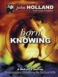 Born Knowing: A Medium's Journey - Ac...