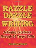 img - for Razzle Dazzle Writing: Achieving Excellence Through 50 Target Skills book / textbook / text book